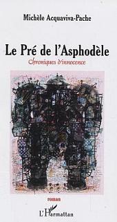 Le Pré de l'Asphodèle: Chroniques d'innocence
