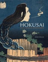 Hokusai, le fou génial du Japon moderne: Essai sur l'art