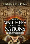When Watchers Ruled The Nations Book PDF