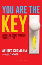 You Are The Key: Unlocking Doors Through Social Selling
