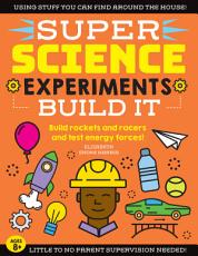 SUPER Science Experiments  Build It PDF