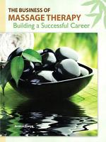 The Business of Massage Therapy