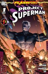 Flashpoint: Project Superman (2011-) #1
