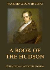 A Book Of The Hudson: eBook Edition