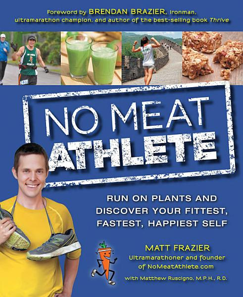 Download No Meat Athlete Book