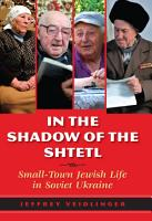 In the Shadow of the Shtetl PDF