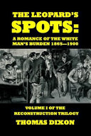 Download The Leopard s Spots  A Romance of the White Man s Burden Book