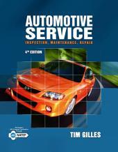 Automotive Service: Inspection, Maintenance, Repair: Edition 4