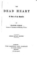 The Dead Heart  a Tale of the Bastille   Founded Upon Watts Phillips  Adelphi Drama   PDF
