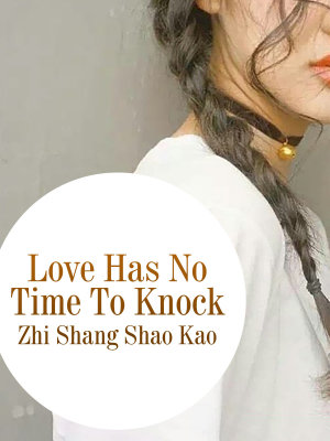 Love Has No Time To Knock