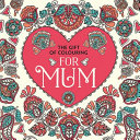 The Gift Of Colouring For Mum Book PDF
