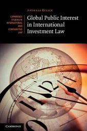 Global Public Interest in International Investment Law