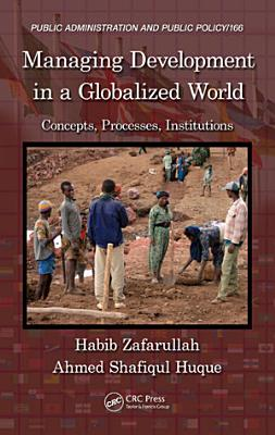 Managing Development in a Globalized World PDF
