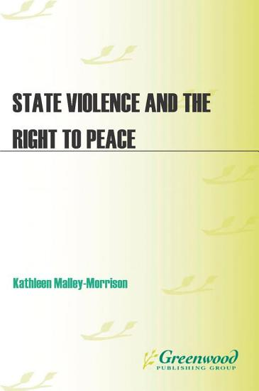 State Violence and the Right to Peace PDF