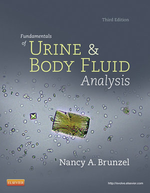 Fundamentals of Urine and Body Fluid Analysis   E Book PDF