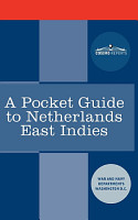 A Pocket Guide to Netherlands East Indies PDF
