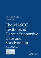 The MASCC Textbook of Cancer Supportive Care and Survivorship PDF