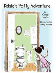 Kelsie S Potty Adventure Book PDF