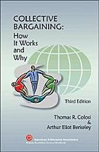 Collective Bargaining  How It Works and Why   Third Edition PDF