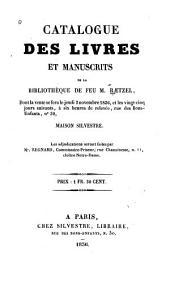 Catalogue des livres et manuscrits de la bibliothèque de feu M. Rætzel