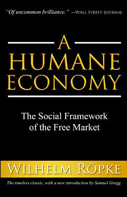 A Humane Economy