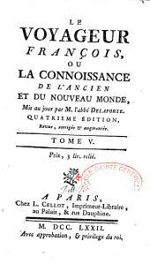Le voyageur françois, ou La connoissance de l'ancien et du nouveau monde: Volume26