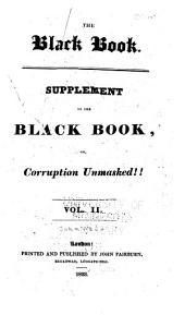 The Black Book: Or, Corruption Unmasked!, Volume 2