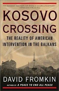 Kosovo Crossing Book