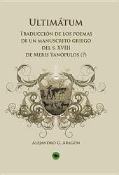 Ultimátum: traducción de los poemas de un manuscrito griego