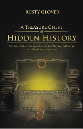 A Treasure Chest of Hidden History PDF