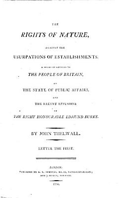 The Rights of Nature  Against the Usurpations of Establishments PDF