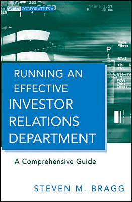 Running an Effective Investor Relations Department PDF
