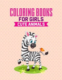 Coloring Books For Girls Cute Animals