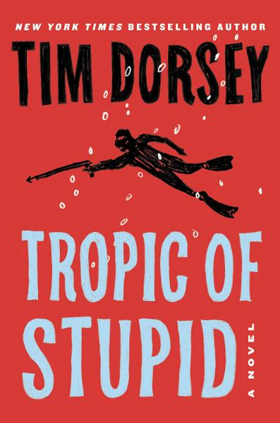 Download Tropic of Stupid Book