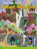 You Can Paint Vibrant Watercolors PDF