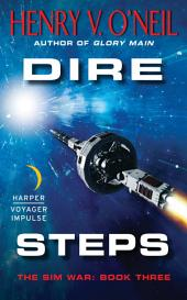 Dire Steps: The Sim War: Book Three