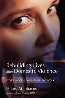 Rebuilding Lives after Domestic Violence