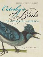 Catesby s Birds of Colonial America PDF