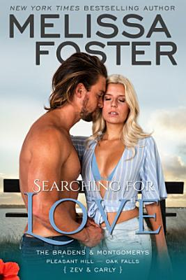Searching For Love  The Bradens   Montgomerys  6  Love in Bloom Contemporary Romance