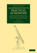 An Introduction to Practical Astronomy: Volume 2