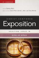 Exalting Jesus in Song of Songs