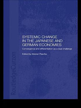Systemic Changes in the German and Japanese Economies PDF