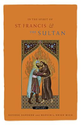 In the Spirit of St  Francis   the Sultan