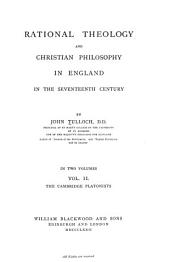 Rational Theology and Christian Philosophy in England in the Seventeenth Century: Volume 1