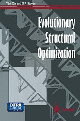 Evolutionary Structural Optimization
