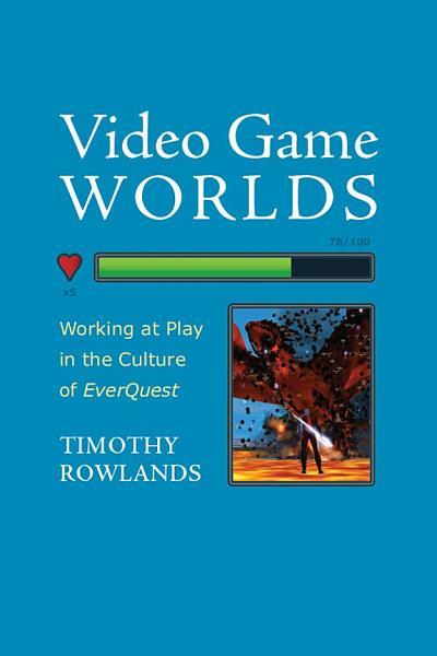 Video Game Worlds PDF