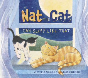 Nat the Cat Can Sleep Like That Book