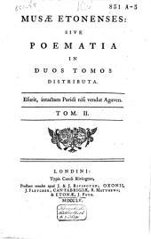 Musae Etonenses sive Poemata: Volume 2