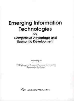 Emerging Information Technologies for Competitive Advantage and Economic Development