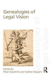 Genealogies of Legal Vision